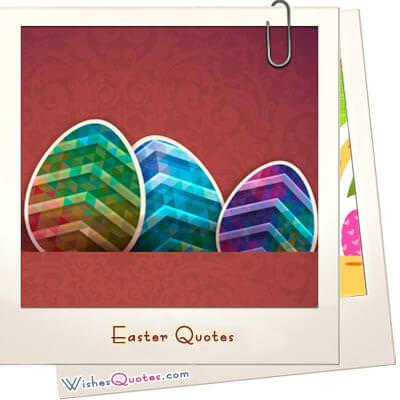 Famous Easter Quotes (100+ Quotes)