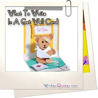 Get Well Messages. What To Write In A Get Well Card
