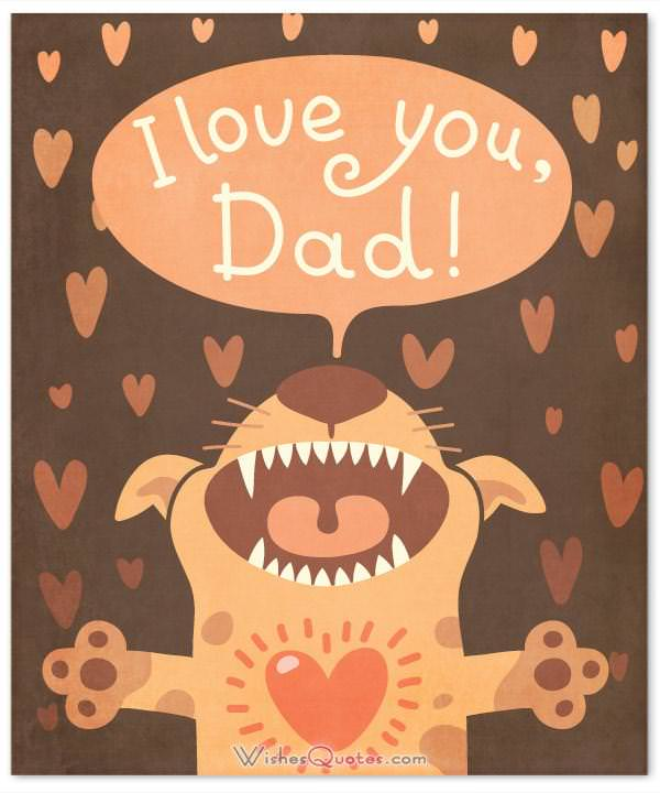 I love you Dad. Parents' Day Card