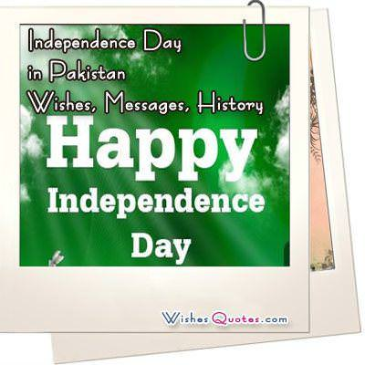 Independence Day in Pakistan - Wishes, Messages, History