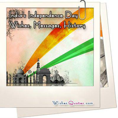 Indias independence day wishes history