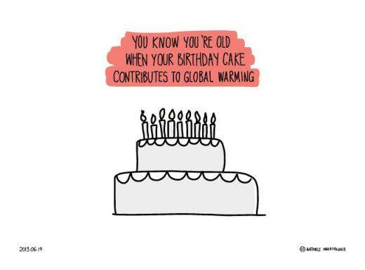 You-know-youre-old-when-your-birthday-cake-contributes-to-global-warming