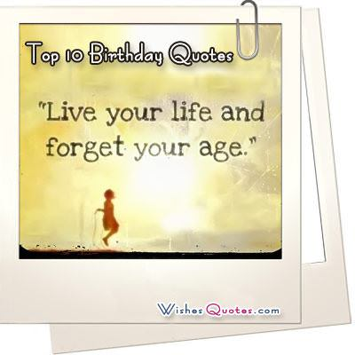 Top 10 Famous Birthday Quotes with Images - Funny and Inspirational