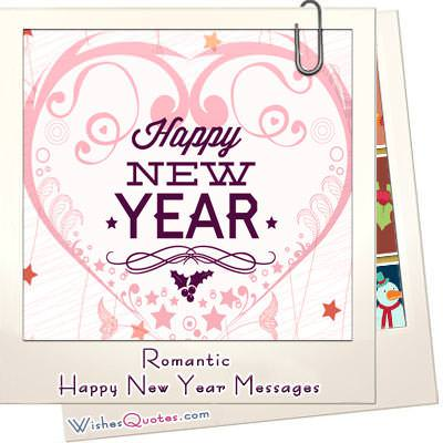 romantic happy new year messages quotes and greetings