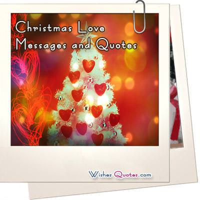 Christmas love messages and quotes m4hsunfo