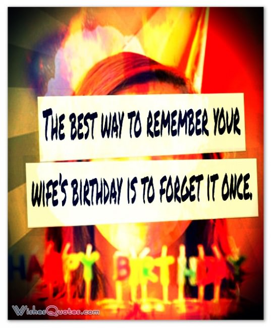 by h prochnow the best way to remember your wifes birthday is to forget it once