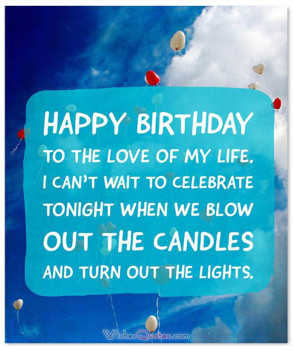 Birthday Wishes For Wife Romantic And Passionate Birthday Messages
