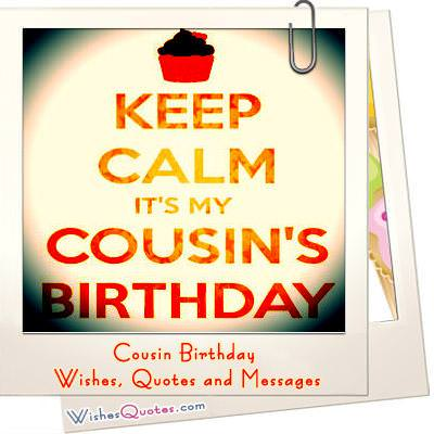 Similiar Happy Birthday Wishes To My Cousin Keywords – Birthday Greeting to a Cousin
