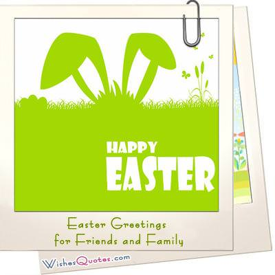 easter greetings for friends and family wishesquotes