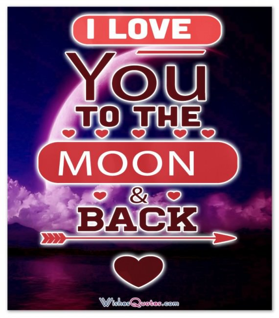 I love you to the moon and back. Love Quotes for Him Images Adorable Image with Love Quotes for Him
