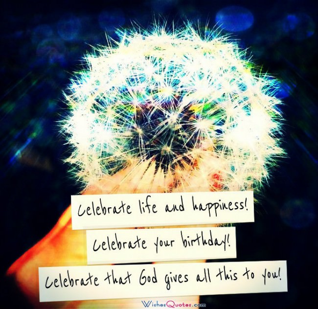 Celebrate Your Birthday That God Gives All This To