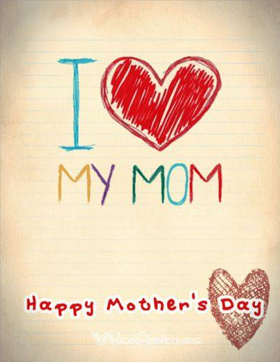 Mother's Day Cards - I love my mom