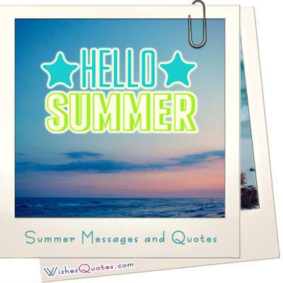 Summer messages and quotes