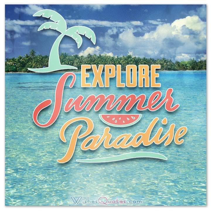 Explore Summer Paradise