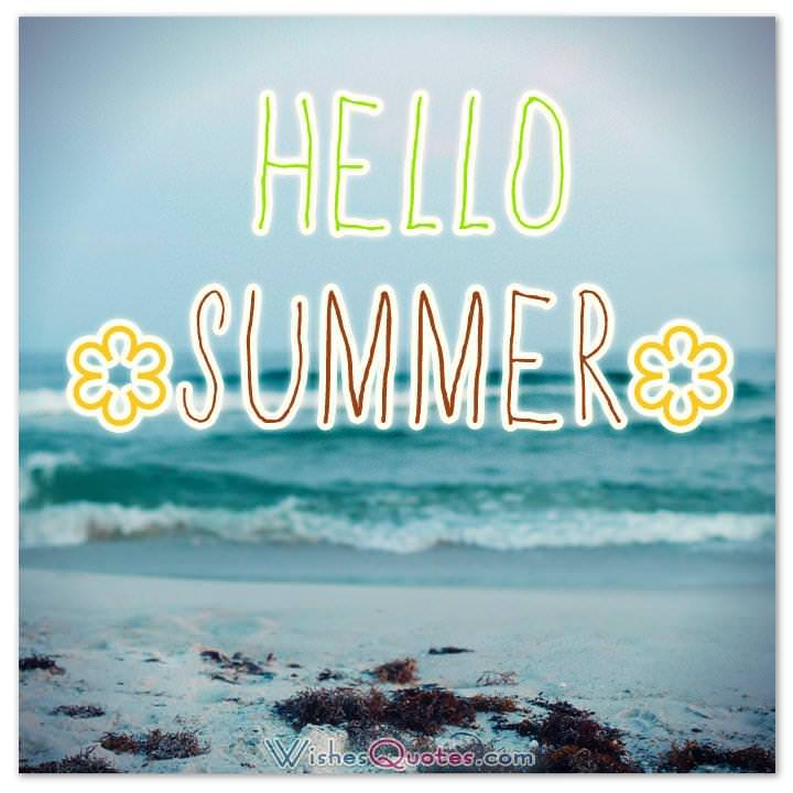 ... Quotes Hello SUMMER ...