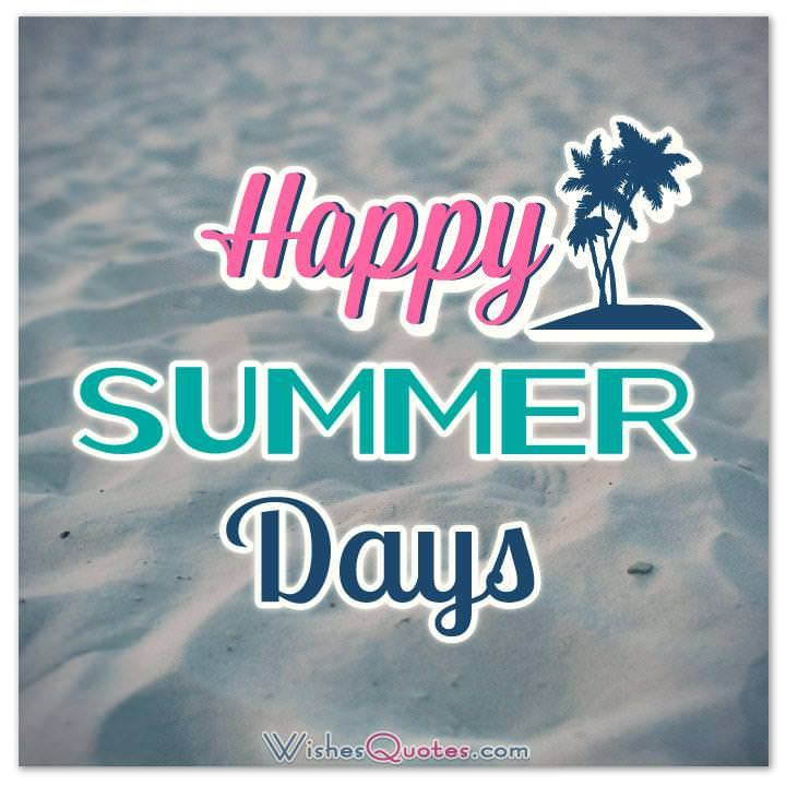 Happy Summer Messages And Quotes