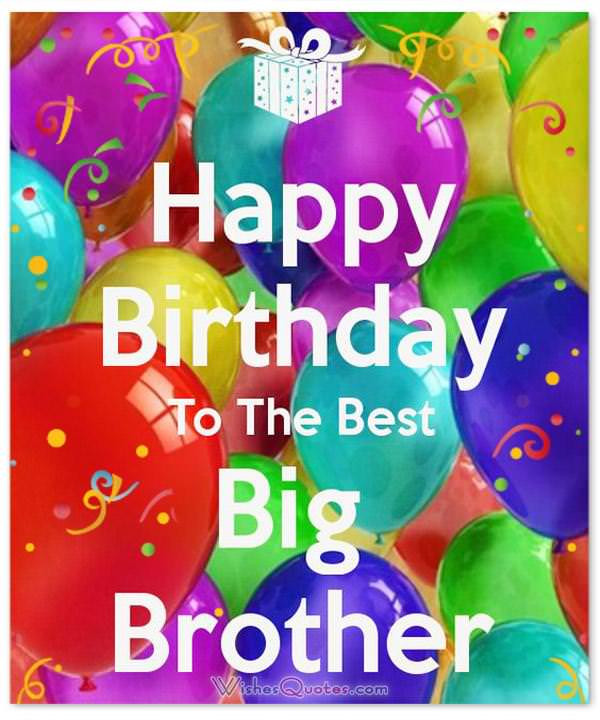 Happy birthday brother 100 brothers birthday wishes happy birthday to the best big brother voltagebd Gallery
