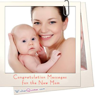 Congratulation message new mom