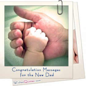 Congratulation Messages New Dad
