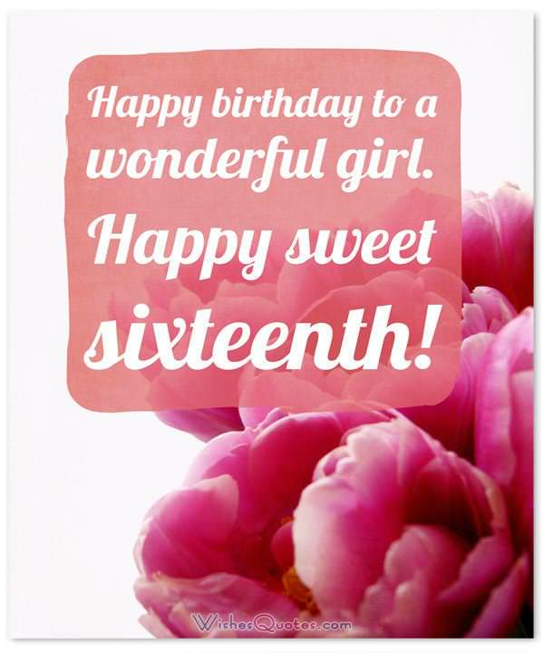 Sweet Sixteen Happy 16th Birthday Wishes