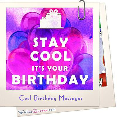 Cool Birthday Messages WishesQuotes