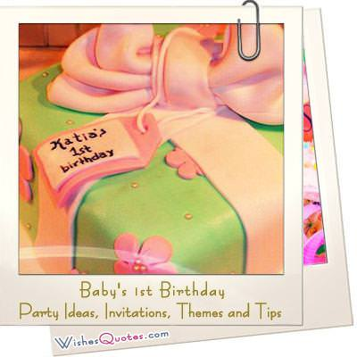 Baby's 1st Birthday - Party Ideas, Invitations, Themes and Tips