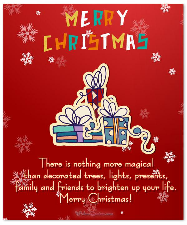 Christmas messages for friends and family there is nothing more magical than decorated trees lights presents family and friends m4hsunfo