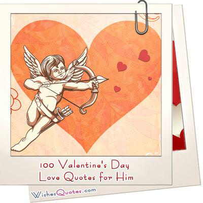 Valentine's Day Quotes And Love Messages For Him  By