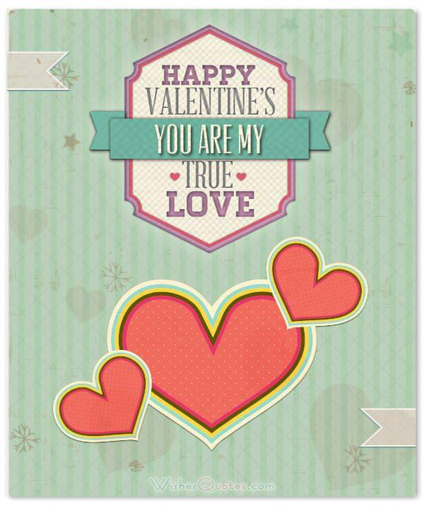 True Love Valentine Quotes: Sweet Valentine's Day Love Cards For Someone Special