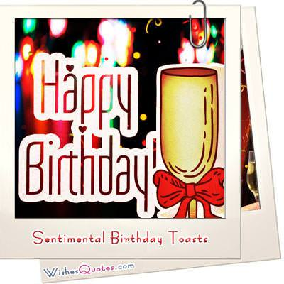 Sentimental Birthday Toasts