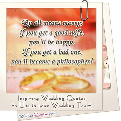 Inspiring Wedding Quotes To Use In Your Toast