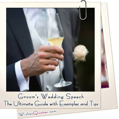 Groom's Wedding Speech  The Ultimate Guide with Examples and Tips