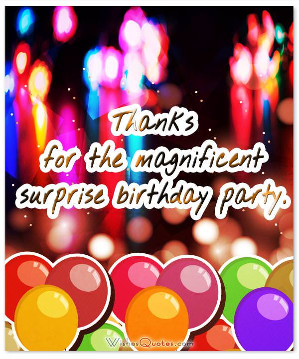 Thank you messages after surprise birthday party wishesquotes thanks for the magnificent surprise birthday party m4hsunfo