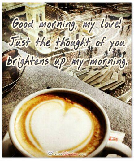 Brightens up my morning card. Good Morning Messages for Girlfriend.