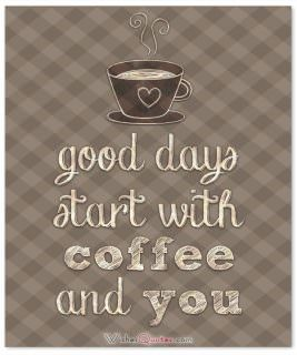 Coffee and you morning card