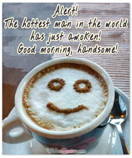Good morning handsome funny card