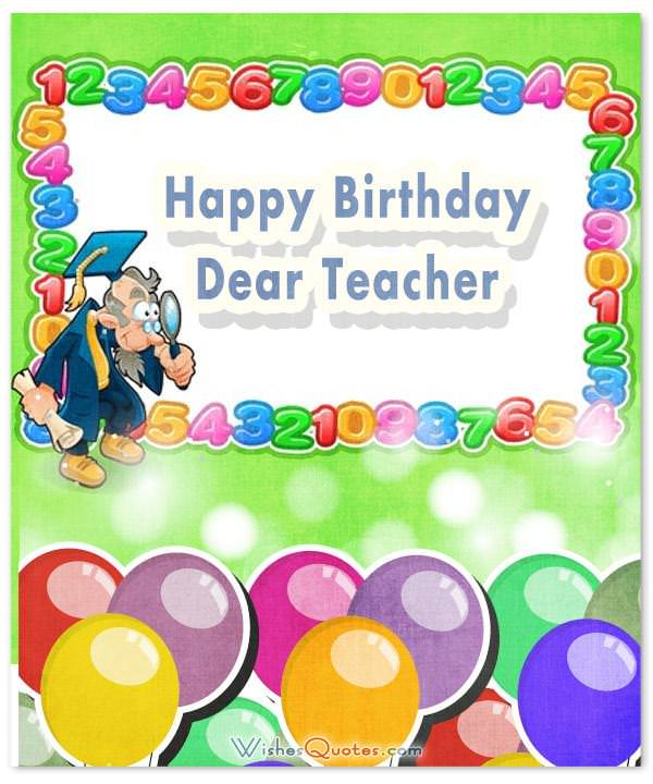 Birthday Wishes For Teacher Wishesquotes