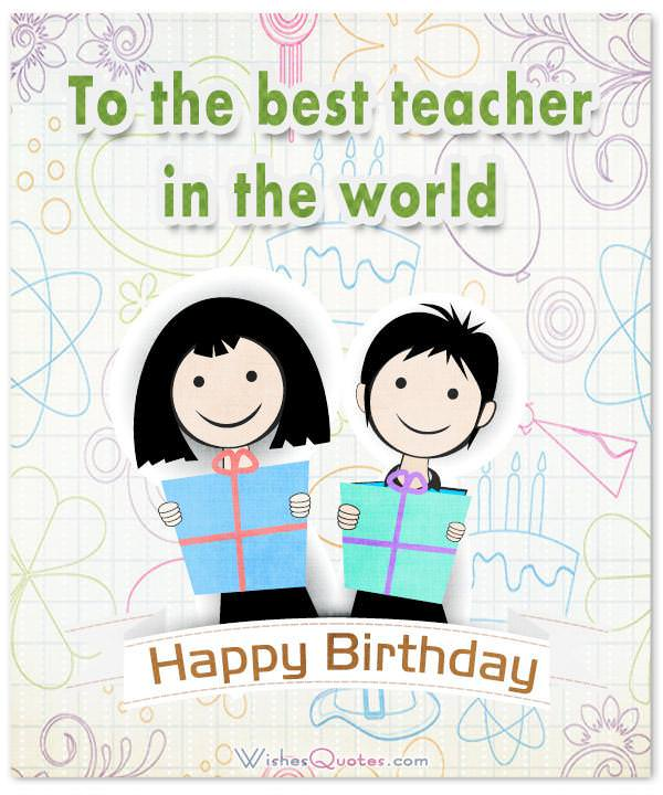 Teacher Birthday Card Wish Quotes