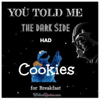 Dark side cookies for breakfast