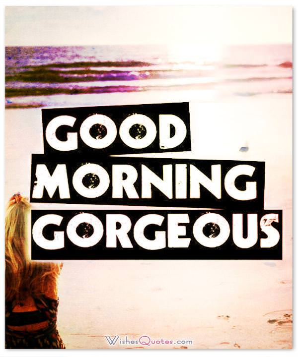 Sexy good morning wishes quotes