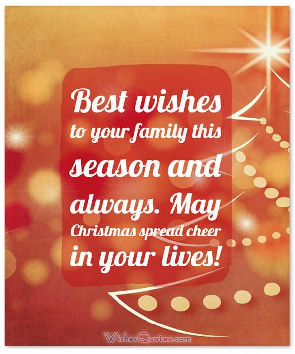 Christmas Messages For Friends And Family: Best Wishes To Your Family This  Season And Always ...
