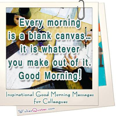 Good morning messages colleagues