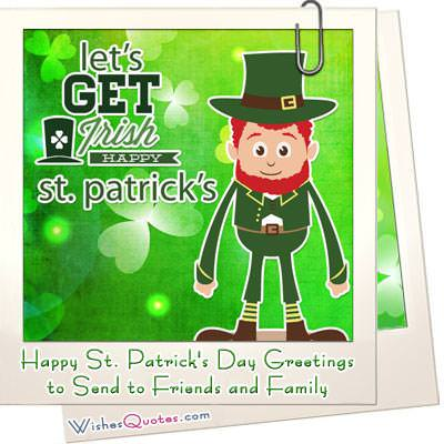 St. Patrick's Day Messages and Greeting Cards for Friends and Family