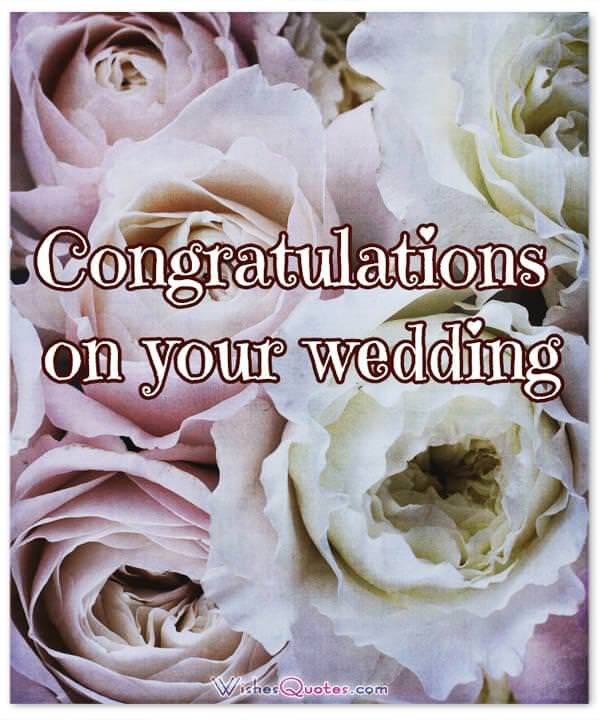 Congrats On Your Wedding: 200 Inspiring Wedding Wishes And Cards For Couples That