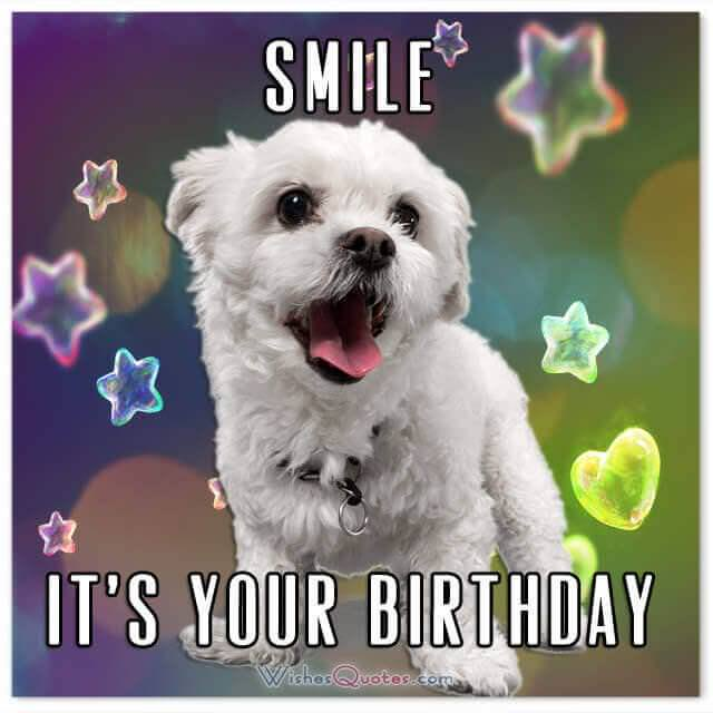 Birthday Card: SMILE! IT'S YOUR BIRTHDAY