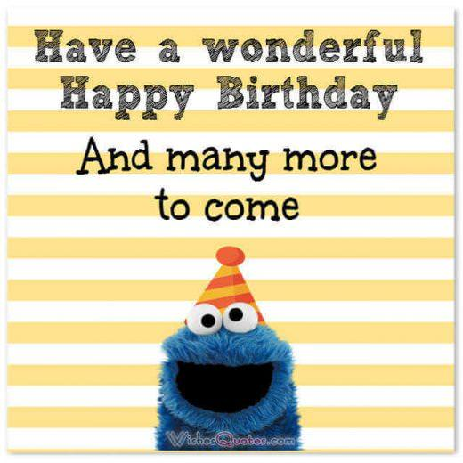 Happy Birthday Card: Have a wonderful happy birthday and many more to come