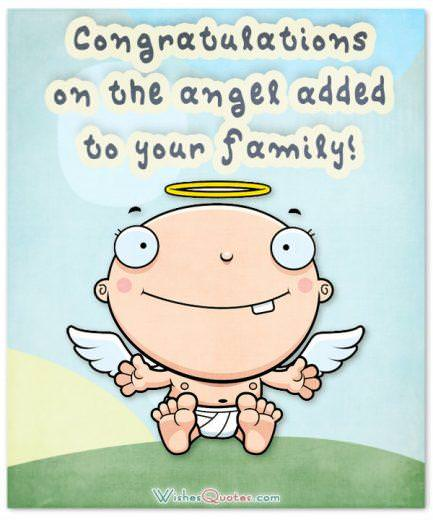 Congratulations on the angel added to your family! Newborn Baby Congratulations Messages and Wishes