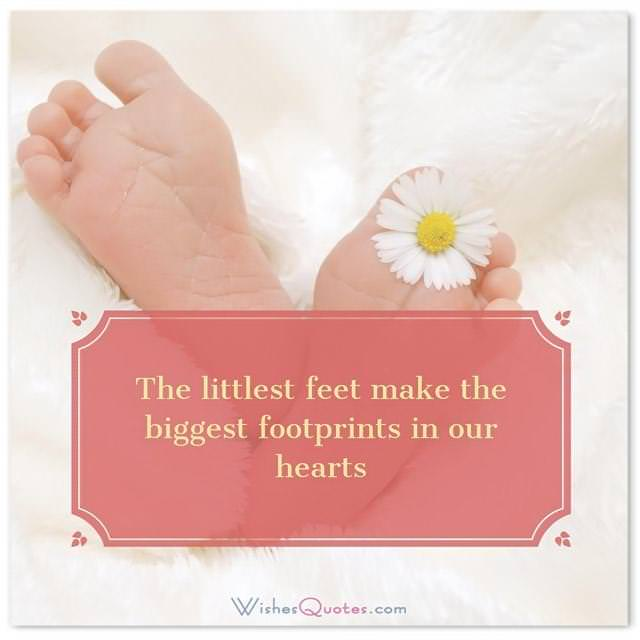 Newborn baby congratulation messages with adorable images newborn wishes the littlest feet make the biggest footprints in our hearts m4hsunfo