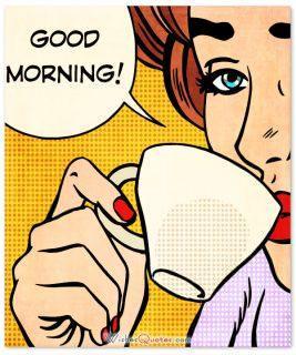 Good morning art