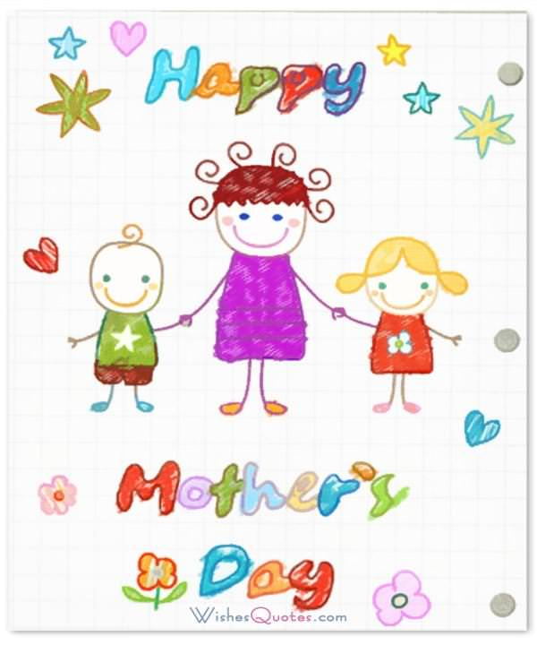 kids-draw-happy-mothers-day. Happy Mother's Day Card